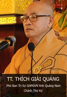 TT. Thích Giải Quảng - Phó BTS PG tỉnh Quảng Nam kiêm chánh thư ký