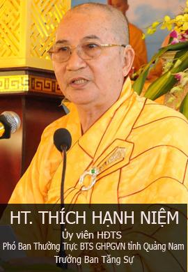 HT. Thích Hạnh Niệm - Ủy viên HĐCM, phó Ban thường trực BTS PG tỉnh Quảng Nam, trưởng Ban tăng sự