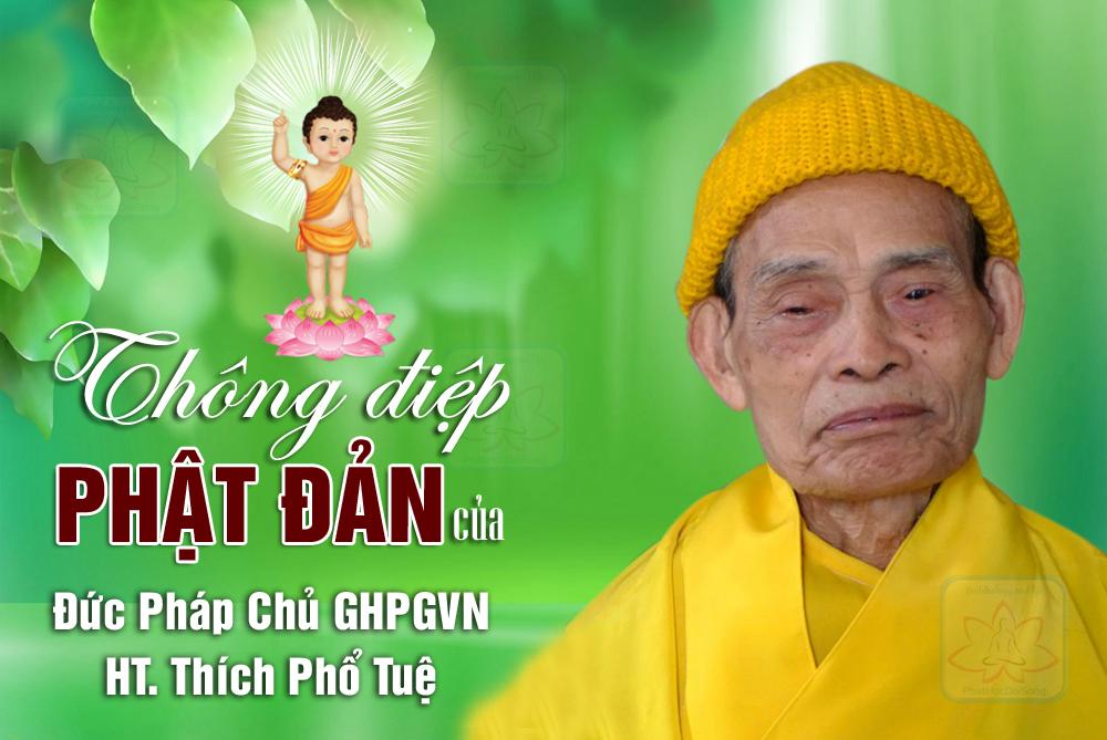 Đức Pháp chủ GHPGVN HT Thích Phổ Tuệ gửi Thông điệp Phật đản Pl.2562