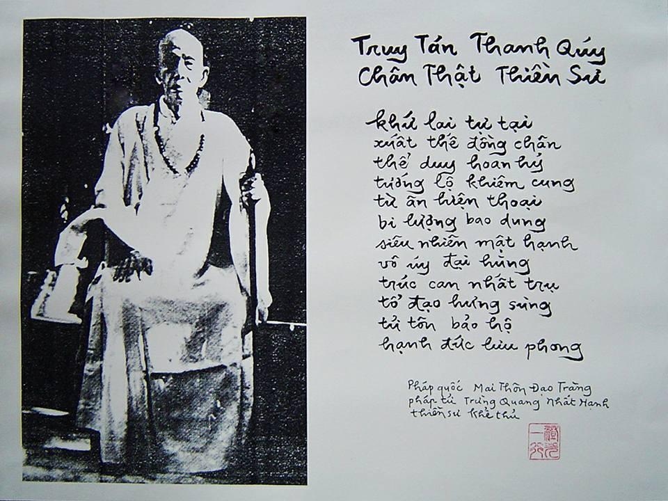 Pháp tử Trừng Quang Nhất Hạnh thiền sư, truy tán cố Hòa thượng Thanh Quý Chân Thật. Thư pháp được viết tại Đạo tràng Mai Thôn nước Pháp.